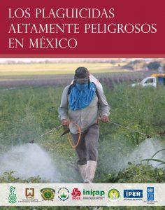 """Livro """"Los Plaguicidas Altamente Peligrosos en Mexico"""""""