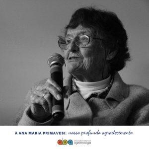 À Ana Maria Primavesi: nosso profundo agradecimento