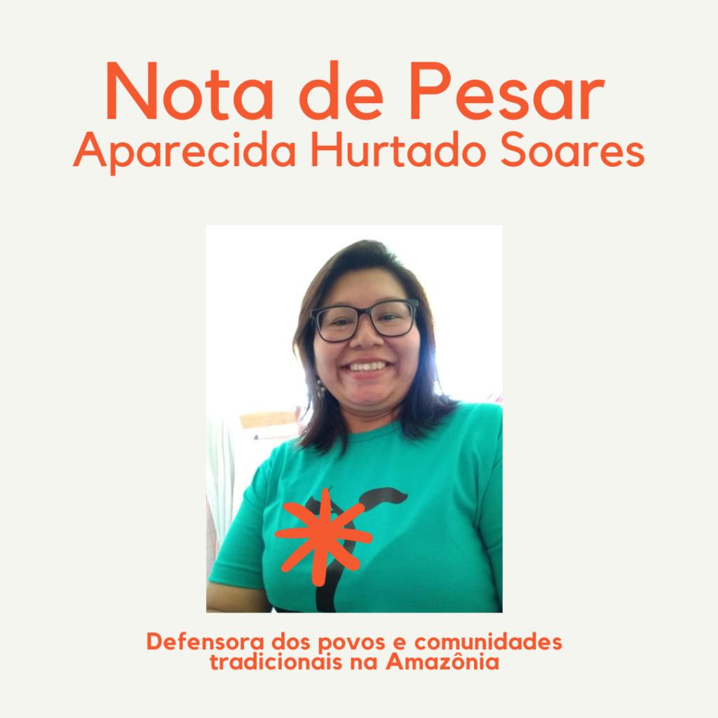 NOTA de PESAR: Aparecida Hurtado Soares