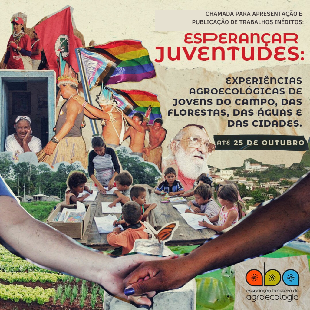 """""""Esperançar Juventudes: experiências agroecológicas de jovens do campo, das florestas, das águas e das cidades"""""""